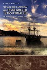 Sugar Cane Capitalism and Environmental Transformation af Marco G. Meniketti