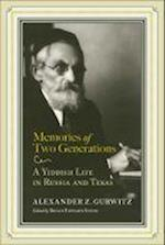 Memories of Two Generations af Alexander Z. Gurwitz, Z. Gurwitz