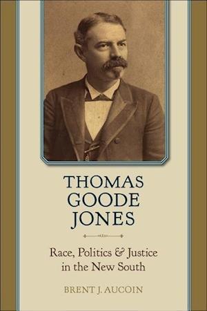 Thomas Goode Jones af Brent J. Aucoin