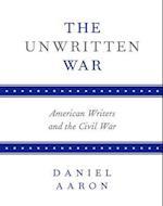 The Unwritten War af Daniel Aaron