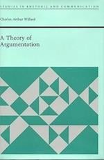 A Theory of Argumentation af Charles Arthur Willard
