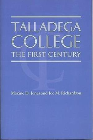 Talladega College af Maxine D. Jones, Joe M. Richardson