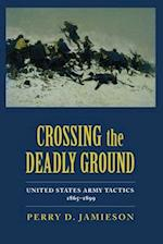 Crossing the Deadly Ground af Perry D. Jamieson