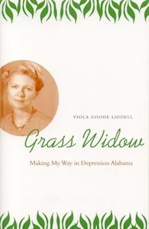 Grass Widow af Viola Goode Liddell