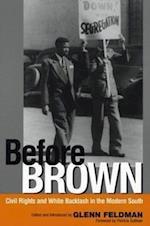 Before Brown af Glenn Feldman, Patricia Sullivan