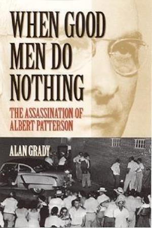 When Good Men Do Nothing af Alan Grady