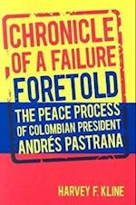 Chronicle of a Failure Foretold af Harvey F. Kline