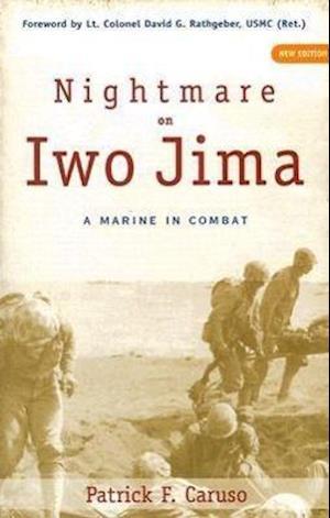 Nightmare on Iwo Jima af Patrick F. Caruso