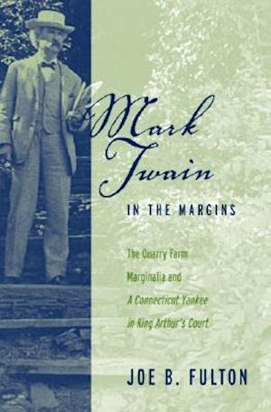 Mark Twain in the Margins af Joe B. Fulton