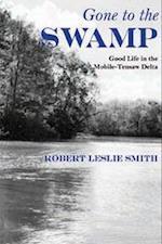 Gone to the Swamp af Robert Leslie Smith