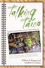 Talking Taino af Lisabeth A. Carlson, Lisabeth A. Carison, William F. Keegan