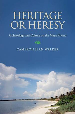 Heritage or Heresy af Cameron Jean Walker