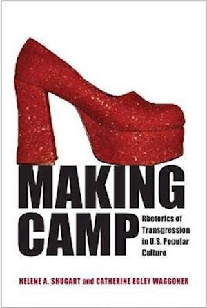 Making Camp af Helene A. Shugart, Catherine Egley Waggoner