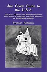 Jim Crow Guide to the U.S.A. af Stetson Kennedy