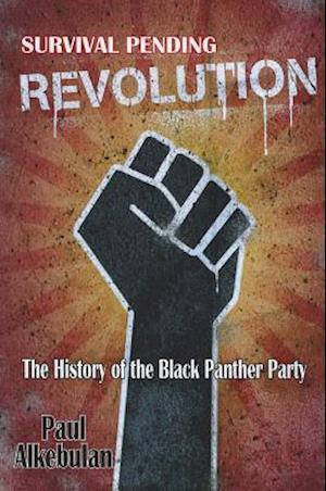 Survival Pending Revolution af Paul Alkebulan