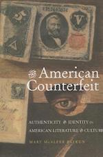 The American Counterfeit af Mary McAleer Balkun