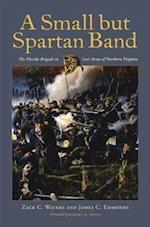 A Small But Spartan Band af James C. Edmonds, Zack C. Waters