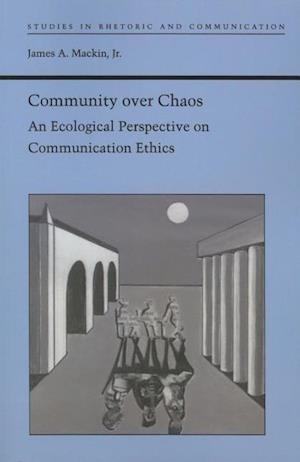 Community Over Chaos af James A. MacKin