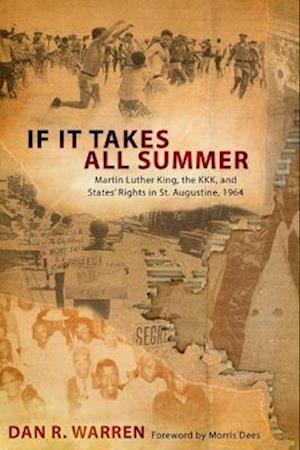 If It Takes All Summer af Dan R. Warren