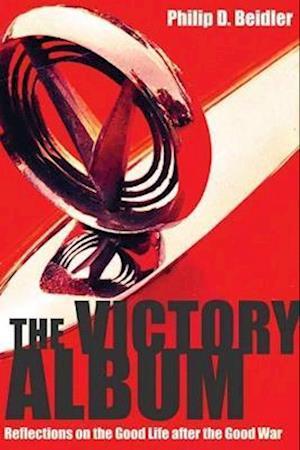 The Victory Album af Philip D. Beidler