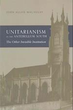 Unitarianism in the Antebellum South (Religion and American Culture)