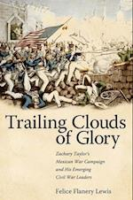Trailing Clouds of Glory af Felice Flanery Lewis