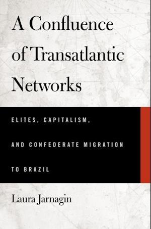 Confluence of Transatlantic Networks af Laura Jarnagin