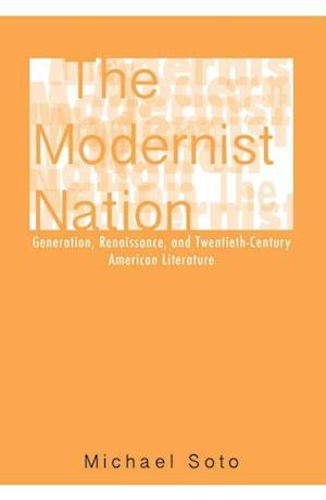 Modernist Nation af Michael Soto
