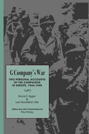 G Company's War af Bruce E. Egger, Lee McMillian Otts