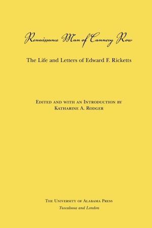 Renaissance Man of Cannery Row af Edward F. Ricketts