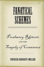 Fanatical Schemes af Patricia Roberts-Miller