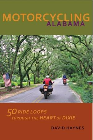 Motorcycling Alabama af David Haynes