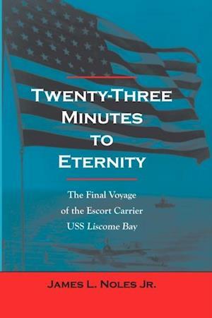 Twenty-Three Minutes to Eternity af James L. Noles