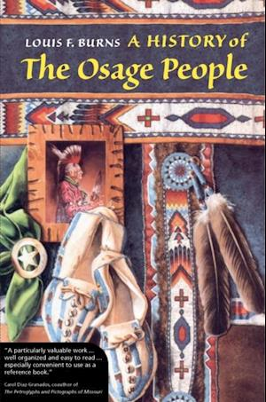 History of the Osage People af Louis F. Burns