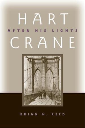 Hart Crane af Brian M. Reed