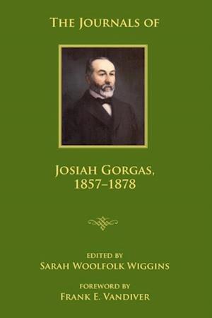 Journals of Josiah Gorgas, 1857-1878 af Josiah Gorgas