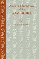 Ancient Chiefdoms of the Tombigbee af John H. Blitz