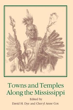Towns and Temples Along the Mississippi