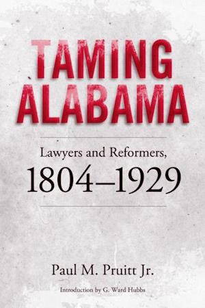 Taming Alabama af Paul M. Pruitt