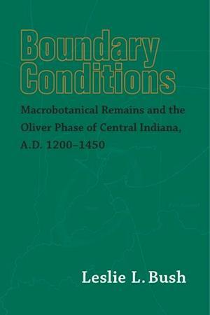 Boundary Conditions af Leslie L. Bush