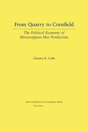 From Quarry to Cornfield af Charles Cobb