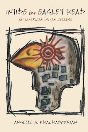 Inside the Eagle's Head af Angelle A. Khachadoorian