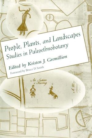 People, Plants, and Landscapes