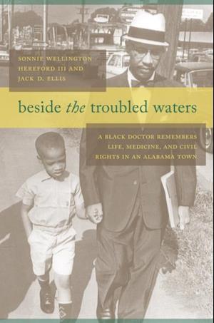 Beside the Troubled Waters af Sonnie Wellington Hereford, Jack D. Ellis