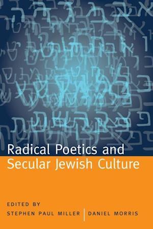 Radical Poetics and Secular Jewish Culture