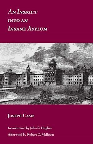 Insight into an Insane Asylum af Joseph Camp
