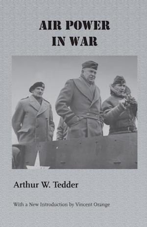 Air Power in War af Arthur W. Tedder