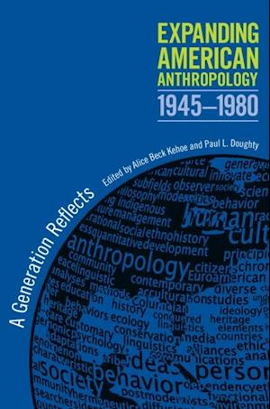 Expanding American Anthropology, 1945-1980