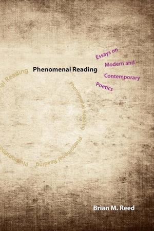 Phenomenal Reading af Brian M. Reed