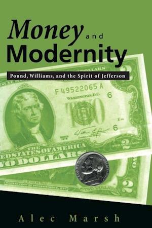 Money and Modernity af Alec Marsh